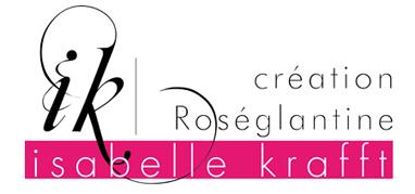 créations Roséglantine